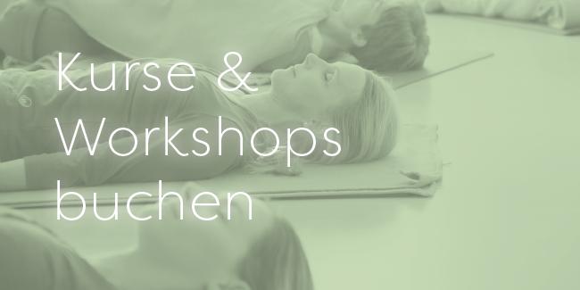 Kurse und Workshops